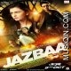 Jazbaa Mp3 Download