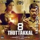 8 Thottakkal Mp3 Download
